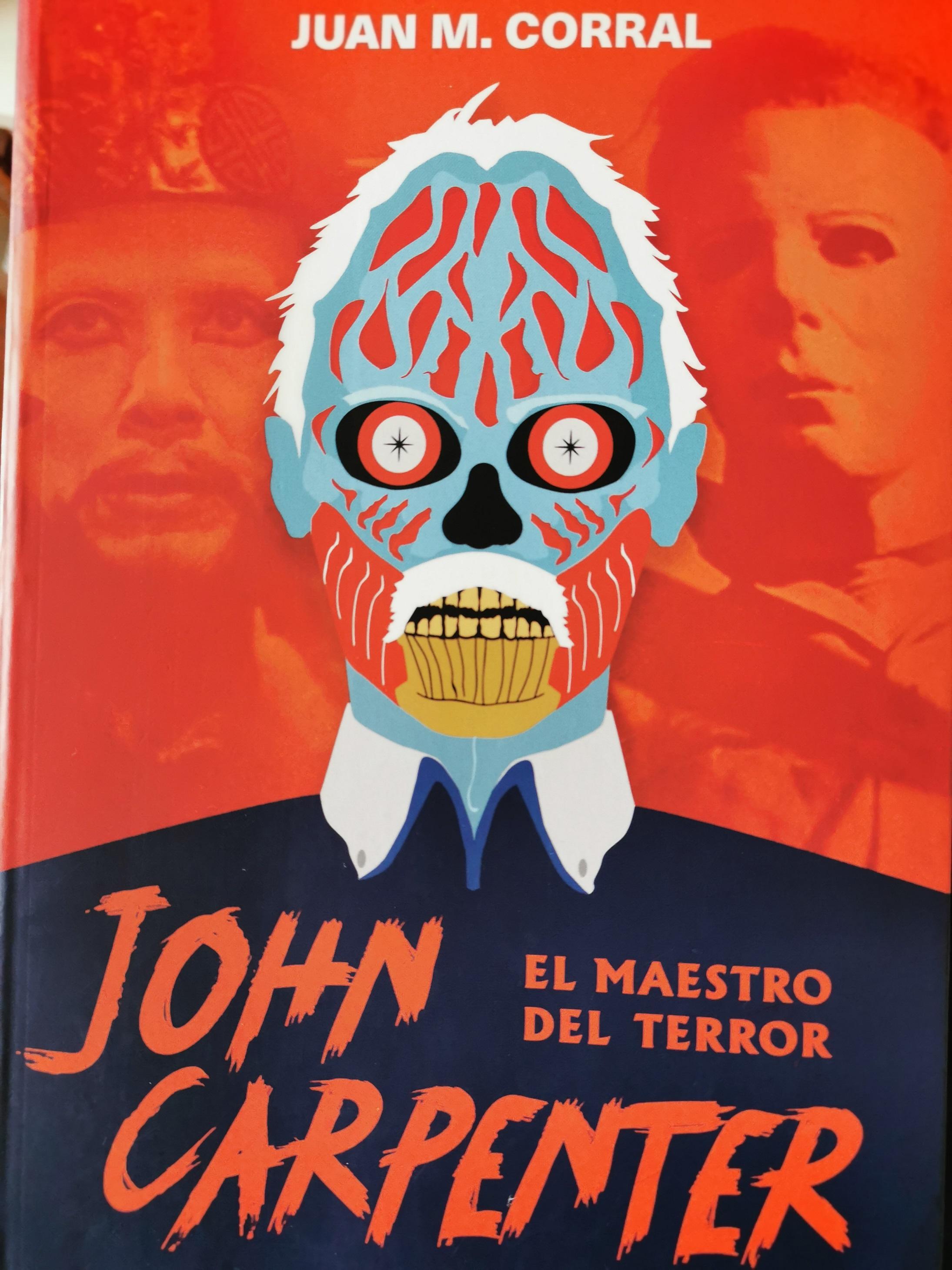 John Carpenter, el maestro del terror – Juan M. Corral